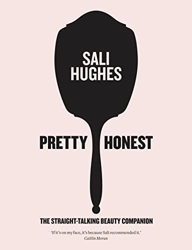 9780007549795: Pretty Honest: The Straight-Talking Beauty Companion
