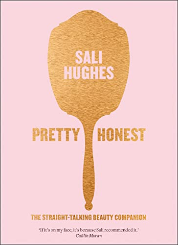 9780007549818: Pretty Honest: The Straight-Talking Beauty Companion