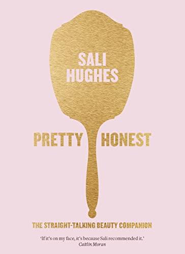 9780007549818: Pretty Honest: The Straight-Talking Beauty Companion