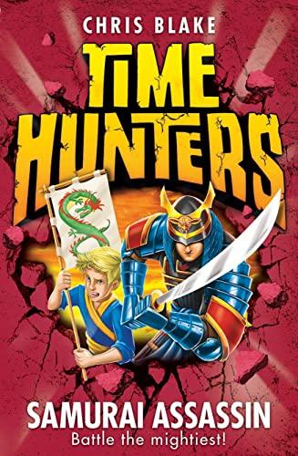 9780007549962: Samurai Assassin (Time Hunters, Book 8)