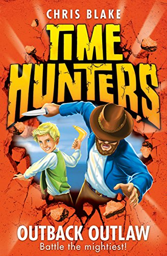 9780007549986: Outback Outlaw (Time Hunters)