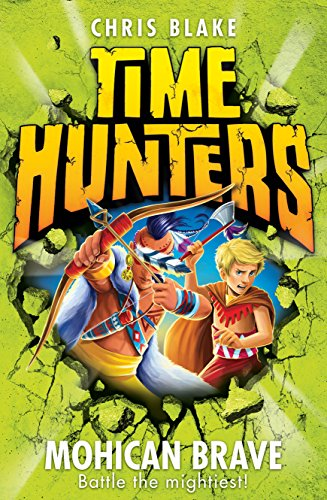9780007550029: Mohican Brave (Time Hunters)