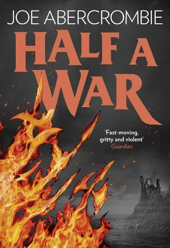 HALF A WAR - BOOK 3 OF THE SHATTERED SEA TRILOGY - LIMITED EDITION, SIGNED & NUMBERED FIRST EDITI...