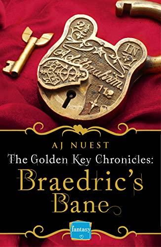 9780007550593: Braedric's Bane: HarperImpulse Fantasy Romance Novella (Golden Key Chronicles)