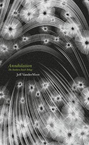 9780007550692: Annihilation: The thrilling book behind the most anticipated film of 2018 (Fourth Estate)