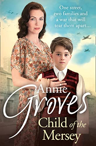Child of the Mersey: Groves, Annie