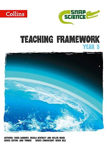 9780007551453: Teaching Framework Year 5 (Collins Snap Science)