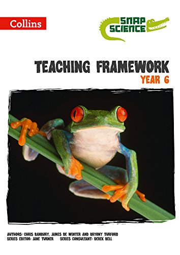 9780007551460: Snap Science - Teaching Framework Year 6
