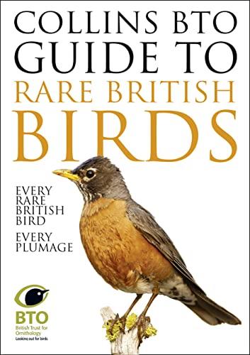 9780007551545: Collins BTO Guide to Rare British Birds