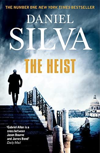 9780007552252: The Heist (Gabriel Allon 14)