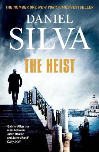 9780007552252: The Heist (Gabriel Allon 14)