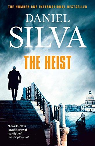9780007552283: The Heist (Gabriel Allon 14)