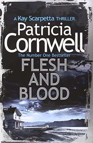 9780007552429: Flesh and Blood (Kay Scarpetta 22)