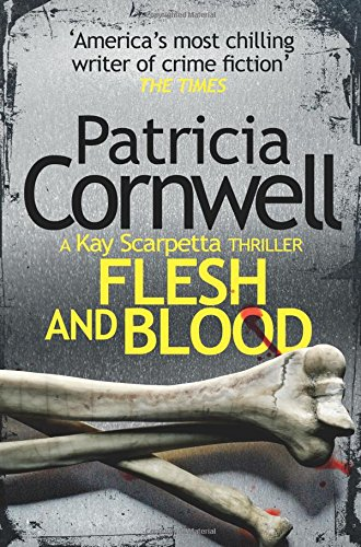 9780007552450: Flesh and Blood (Kay Scarpetta 22)