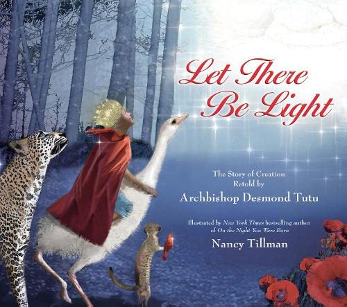 9780007552580: Let There Be Light: The Story of Creation Retold by Archbishop Desmond Tutu