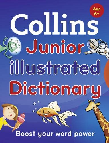 9780007553051: Collins Junior Illustrated Dictionary: Boost your word power, for age 6+