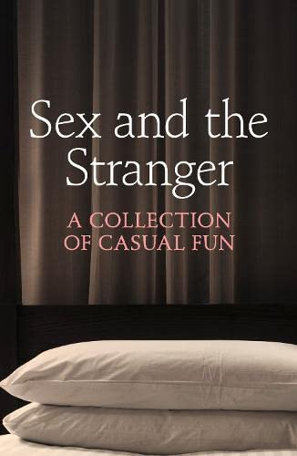 9780007553105: Sex and the Stranger