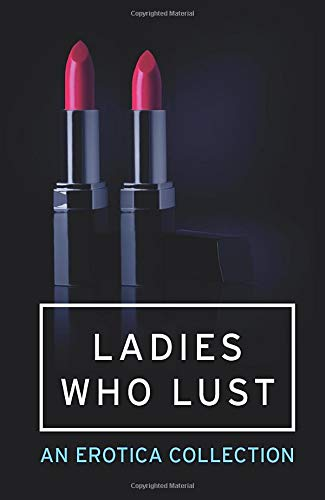 9780007553150: Ladies Who Lust: An Erotica Collection