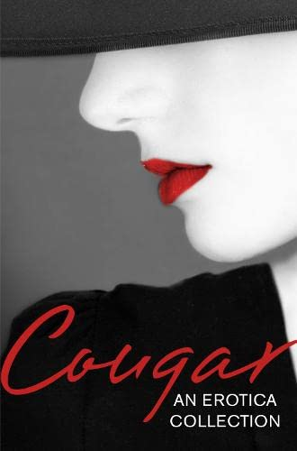 9780007553273: Cougar: An Erotica Collection