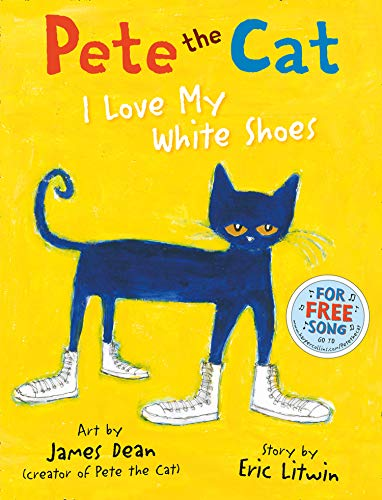 9780007553631: Pete the Cat I Love My White Shoes