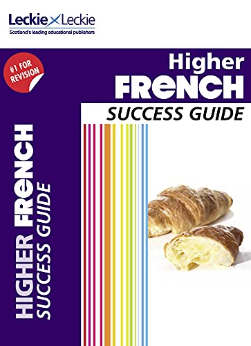 9780007554461: CfE Higher French Success Guide (Success Guide)