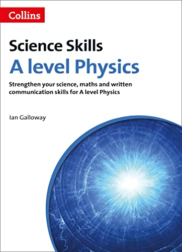 9780007554669: Science Skills - A Level Physics: Science, Maths and Quality of Written Communication
