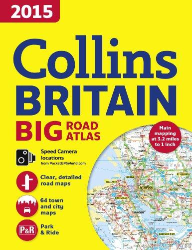 2015 Collins Britain Big Road Atlas: Collins Maps