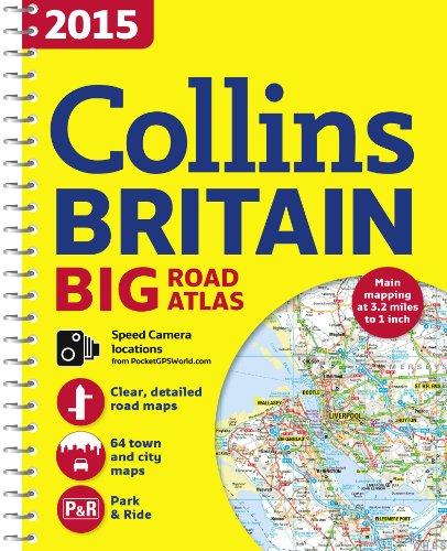 9780007555086: 2015 Collins Britain Big Road Atlas (Collins Big Road Atlas)