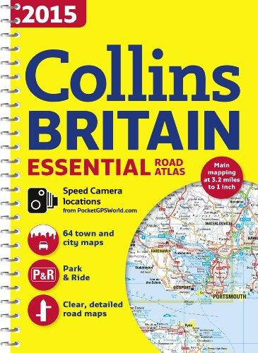 9780007555093: 2015 Collins Essential Road Atlas Britain (International Road Atlases)