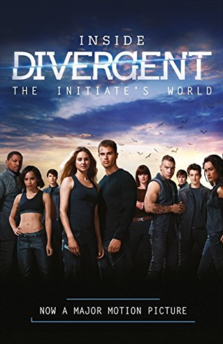 9780007555383: Inside Divergent: The Initiate's World