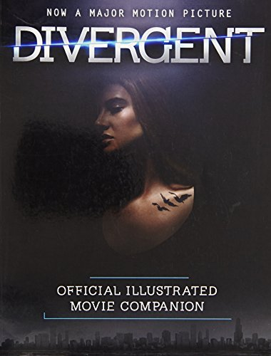 9780007555406: The Divergent Official Illustrated Movie Companion
