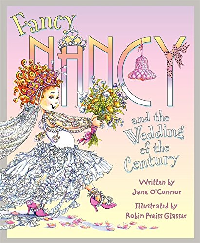 9780007555437: Fancy Nancy and the Wedding of the Century