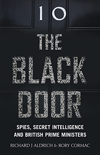 9780007555444: The Black Door: Secret Intelligence and 10 Downing Street