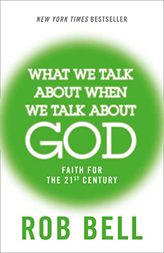 9780007556182: What We Talk About When We Talk About God: Faith for the 21st Century