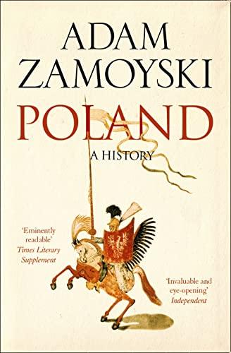 9780007556212: Poland: A history