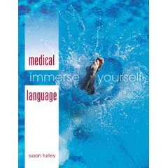 9780007556427: Medical Language: Immerse Yourself- Text Only