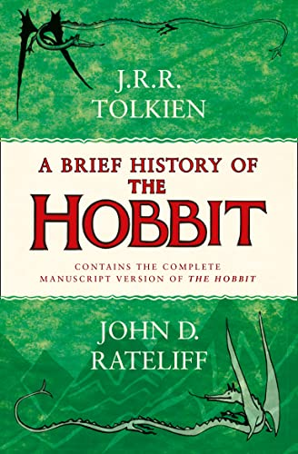 A Brief History of the Hobbit (Paperback): John Rateliff