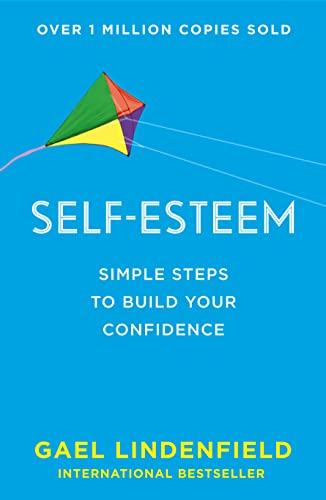 9780007557462: Self Esteem: Simple Steps to Build Your Confidence