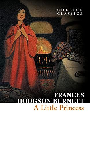 9780007557950: A Little Princess (Collins Classics)