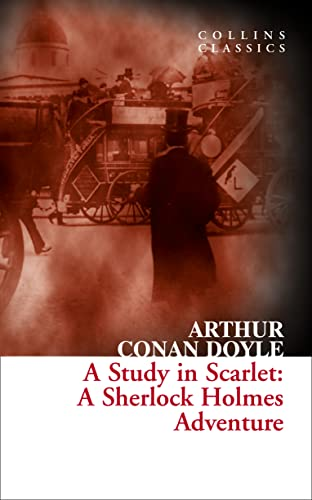 9780007558049: A Study In Scarlet. A Sherlock Holmes Adventure (Collins Classics)