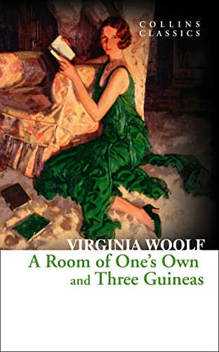 9780007558063: A Room of One's Own and Three Guineas (Collins Classics)