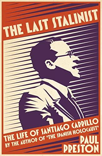 9780007558407: The Last Stalinist