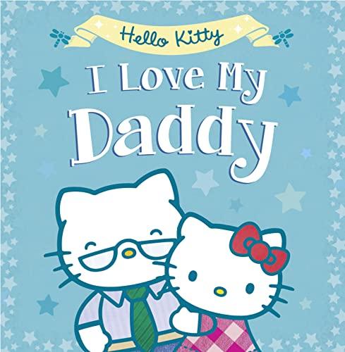 Hello Kitty: I Love My Daddy