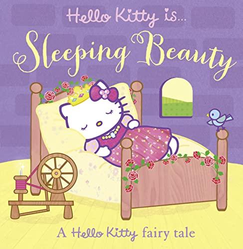 9780007559411: Hello Kitty is... Sleeping Beauty (Hello Kitty)
