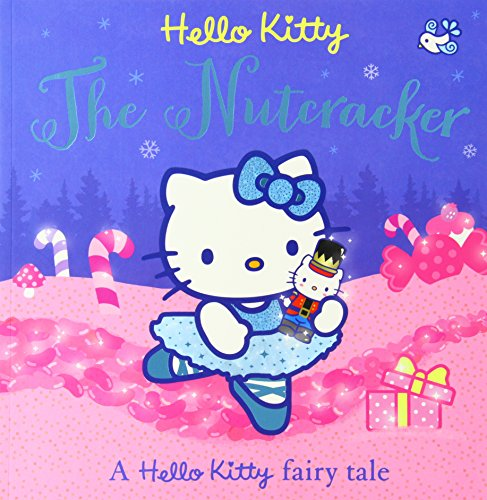 9780007559442: Hello Kitty the Nutcracker