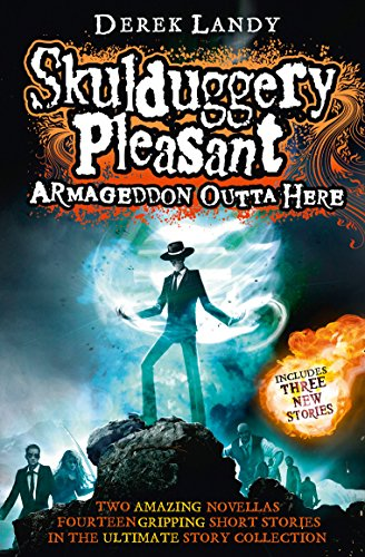 9780007559527: Armageddon Outta Here - the World of Skulduggery Pleasant