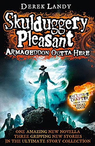 9780007559541: Armageddon Outta Here - The World of Skulduggery Pleasant