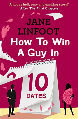 9780007559633: How to Win a Guy in 10 Dates: HarperImpulse Contemporary Romance