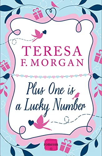 9780007559671: Plus One is a Lucky Number (Harperimpulse Romcom)