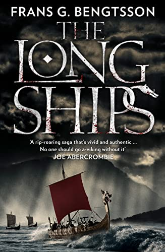 The Long Ships: Bengtsson, Frans G.